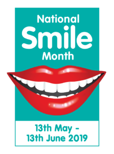 National Smile Month 13th May - 13th June 2019